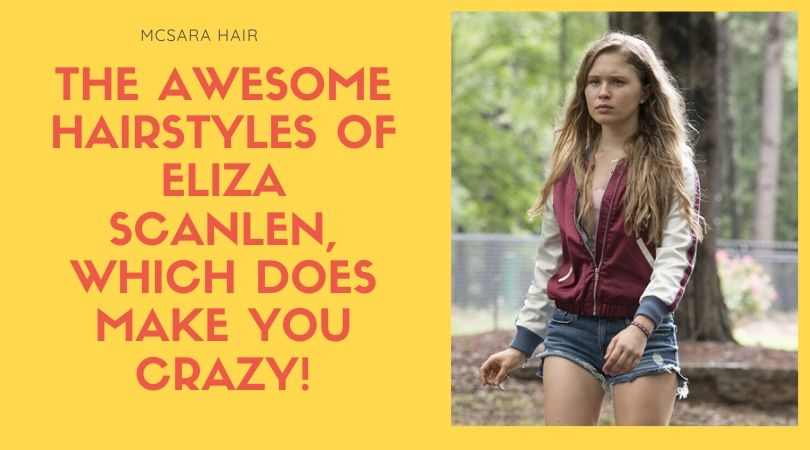 The Awesome Hairstyles Of Eliza Scanlen, Which Does Make You Crazy!