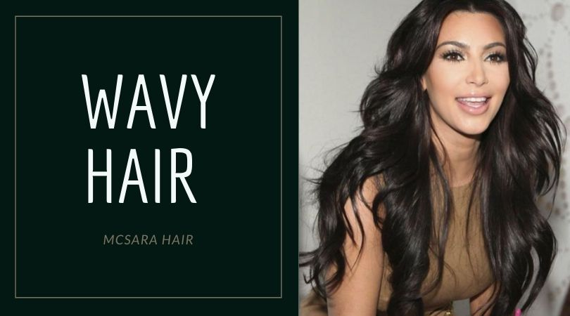 Wavy Hair, One Of The Best-Selling Hair Extensions Of MCSARA!