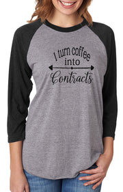 I Turn Coffee In To Contracts BBT