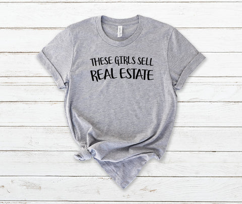 These Girls Sell RealEstate-SS-Tees-LtGy