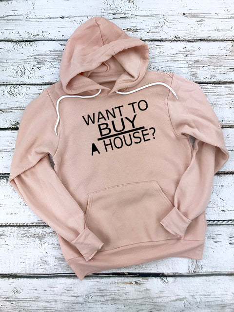 Want To Buy A House Hoodies-Peach