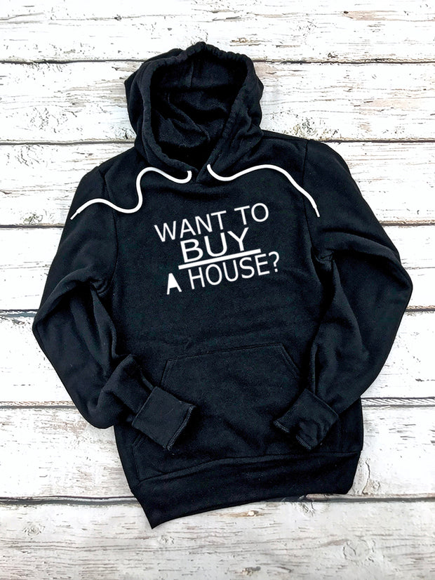 Want To Buy A House Hoodies-Black