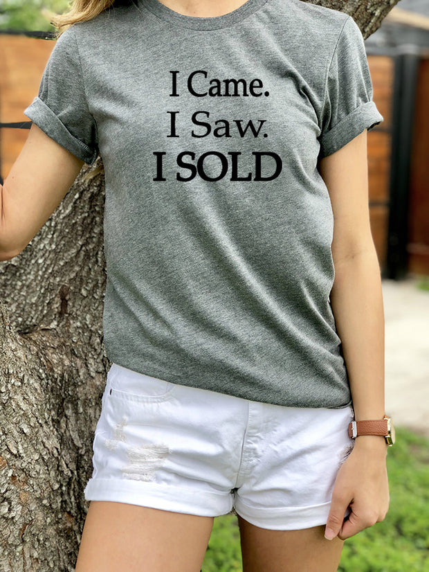 I Came I Saw I Sold-SS-Tees