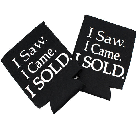 I Came I Saw I Sold 2pc Koozies
