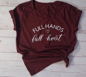 Full hands & Full Hearts
