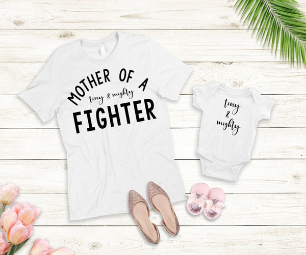 Mother of a Tiny & Mighty Fighter