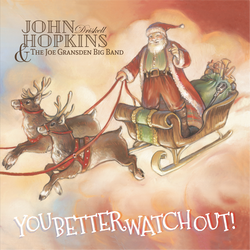 "John Hopkins & Brighter Shade - ""You Better Watch Out"" Deluxe CD"