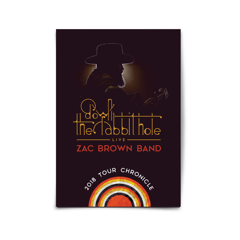 2018 Zac Brown Band Down the Rabbit Hole: Live Tour Chronicle by Zac Brown Band