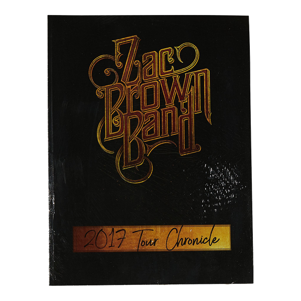 2017 Chronicle: Zac Brown Band Tour