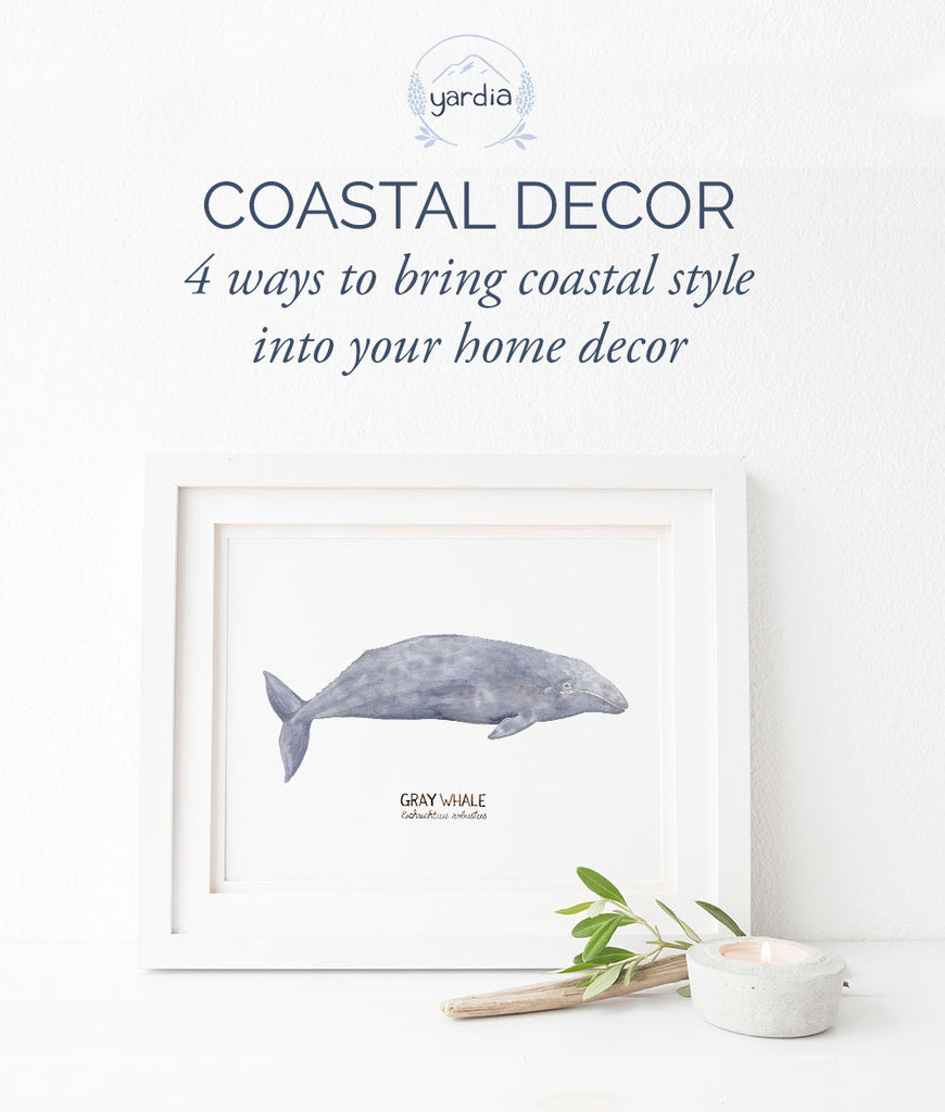 4 Ways to Bring Coastal Style into your home décor