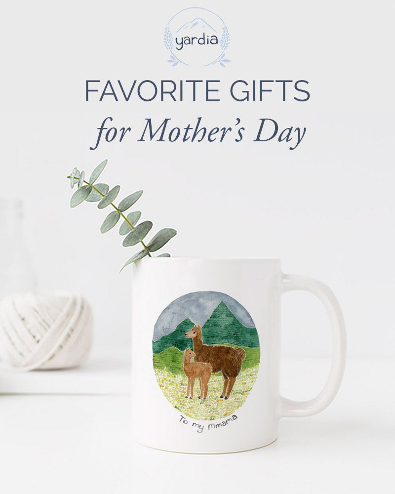 Favorite Mother's Day Gifts