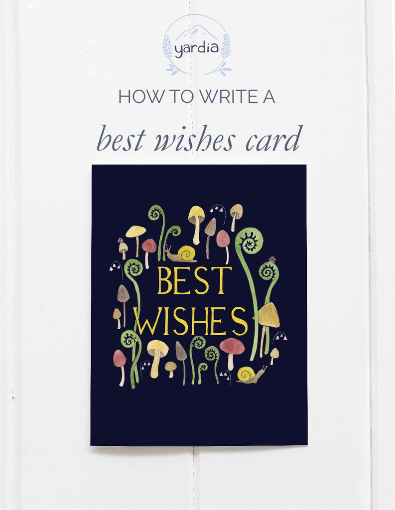 How to use a best wishes card (and what to write inside!)