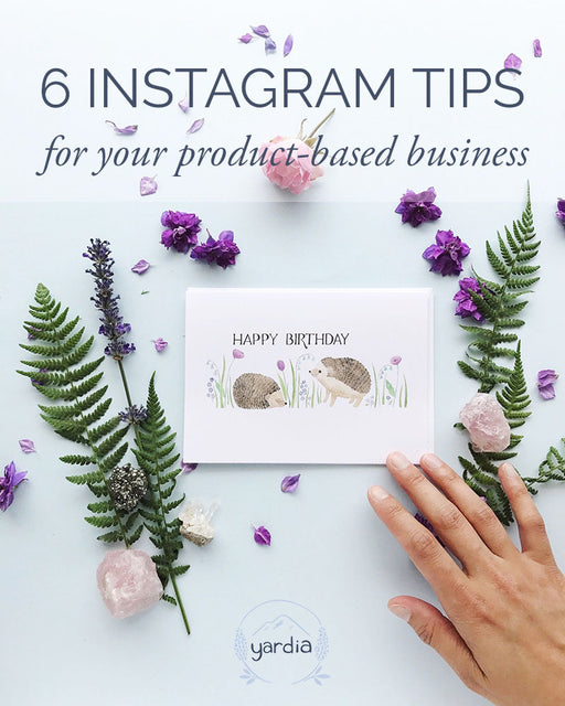 6 Instagram Tips for Your Product-Based Business