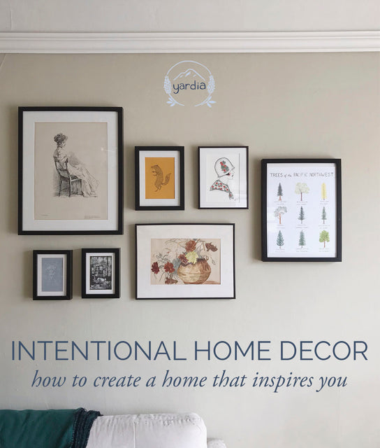 Intentional Home Decor