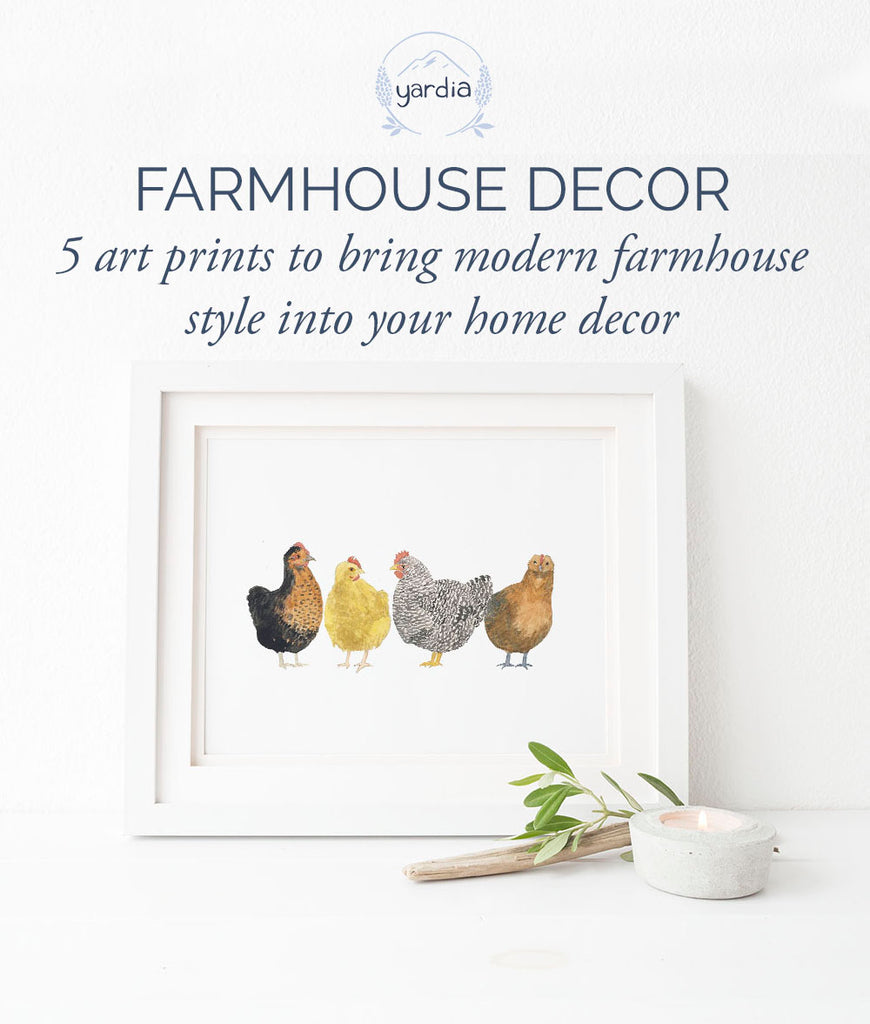 Modern Farmhouse Décor: 5 art prints to bring farmhouse style onto your walls