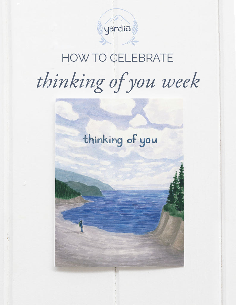 How To Celebrate Thinking of You Week