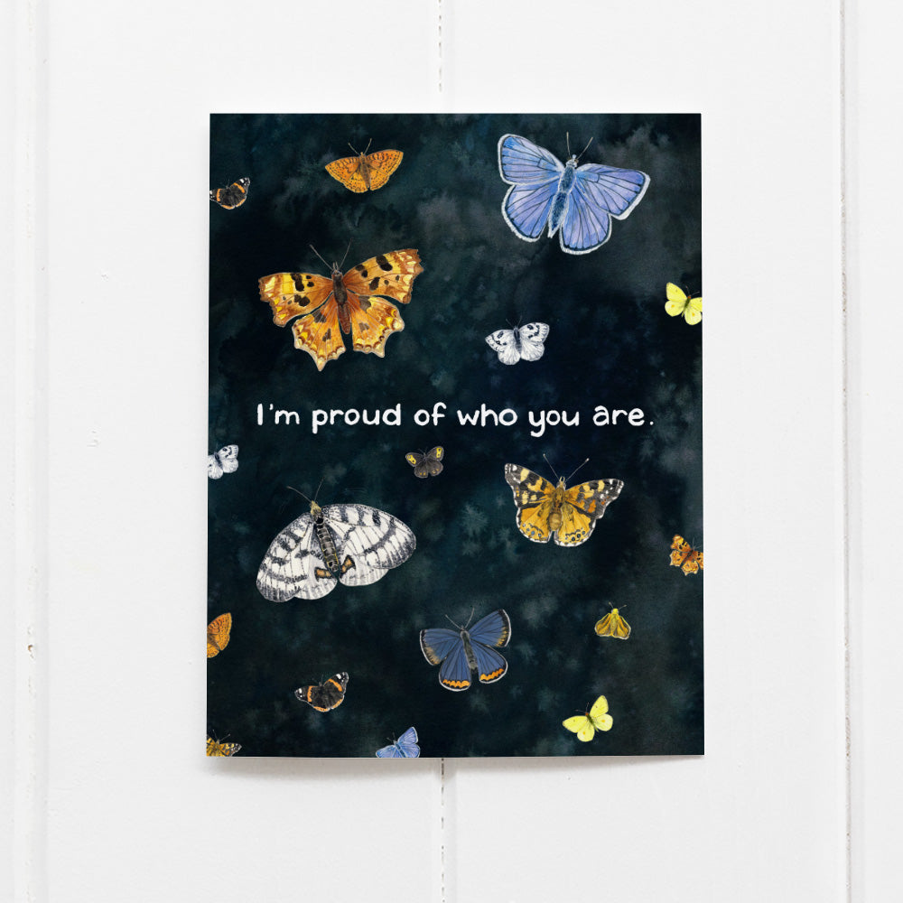 I'm Proud of Who You Are Card