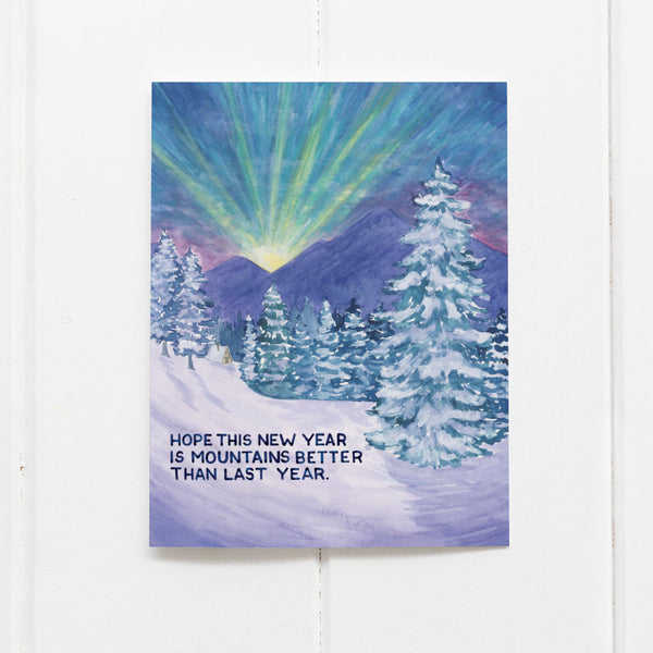 Mountains Better New Year Card