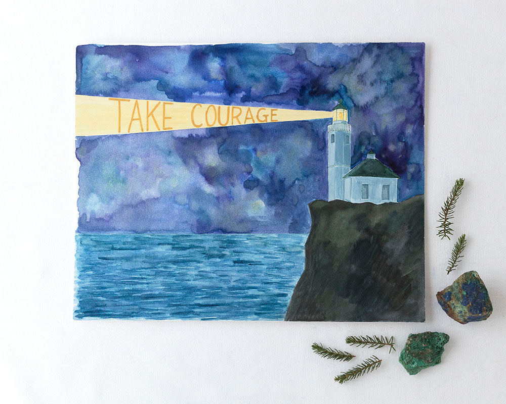 Take Courage Original Watercolor Painting