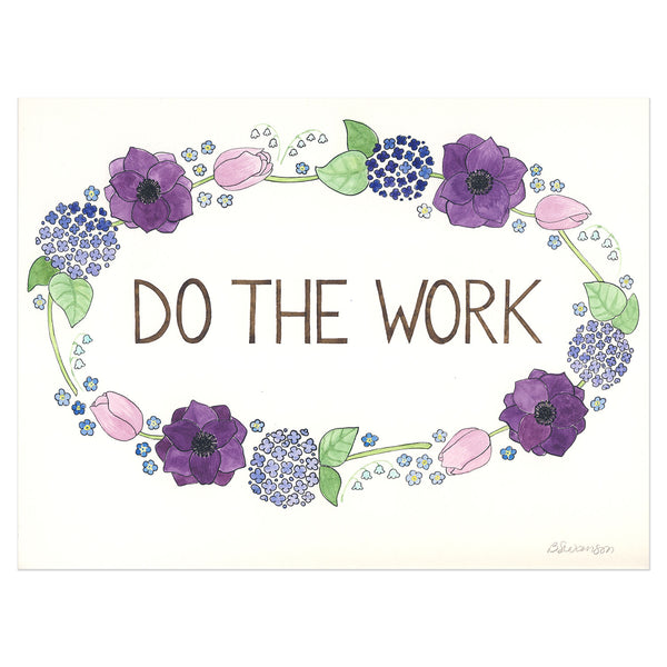 Do The Work Original Watercolor Painting