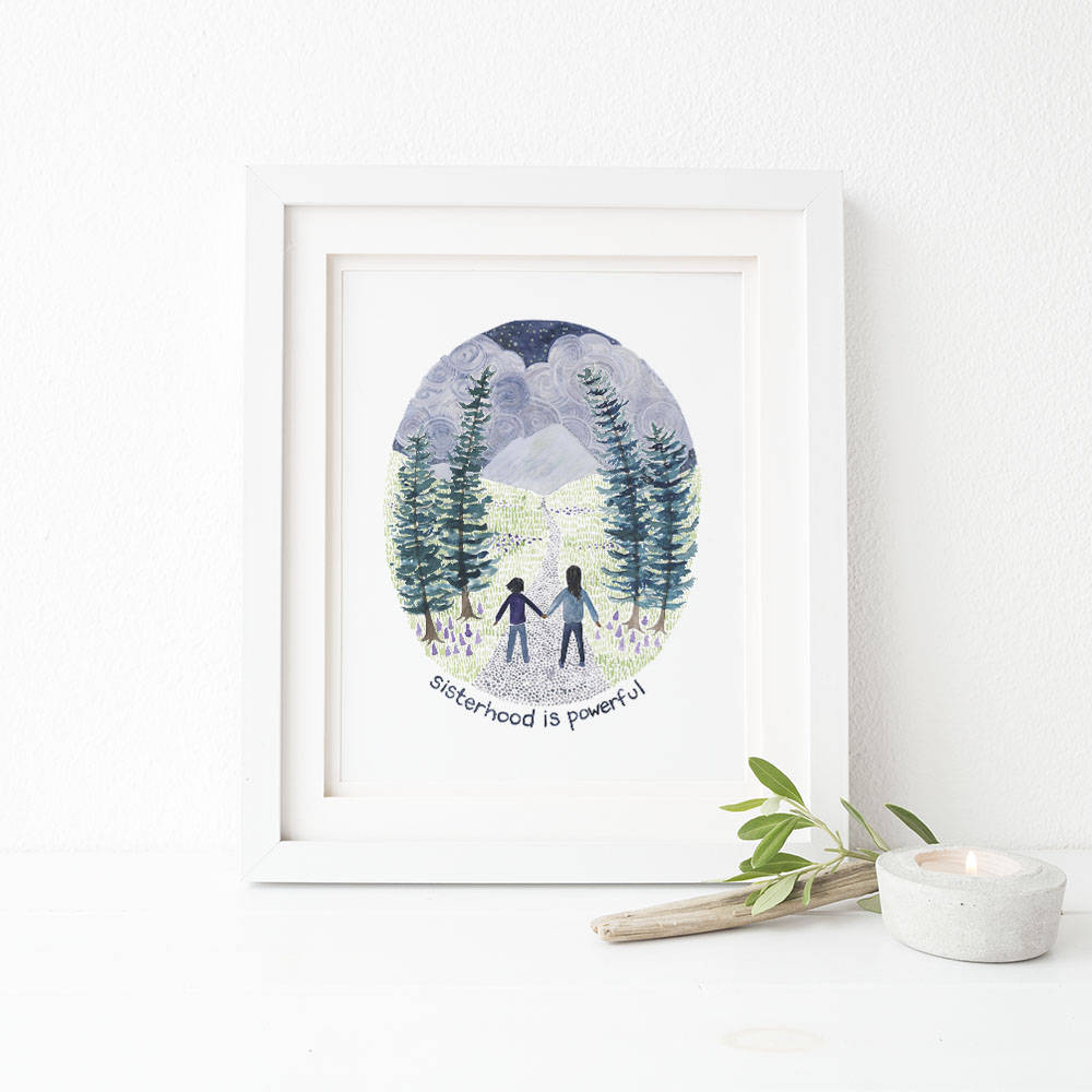 Sisterhood is Powerful Watercolor Art Print