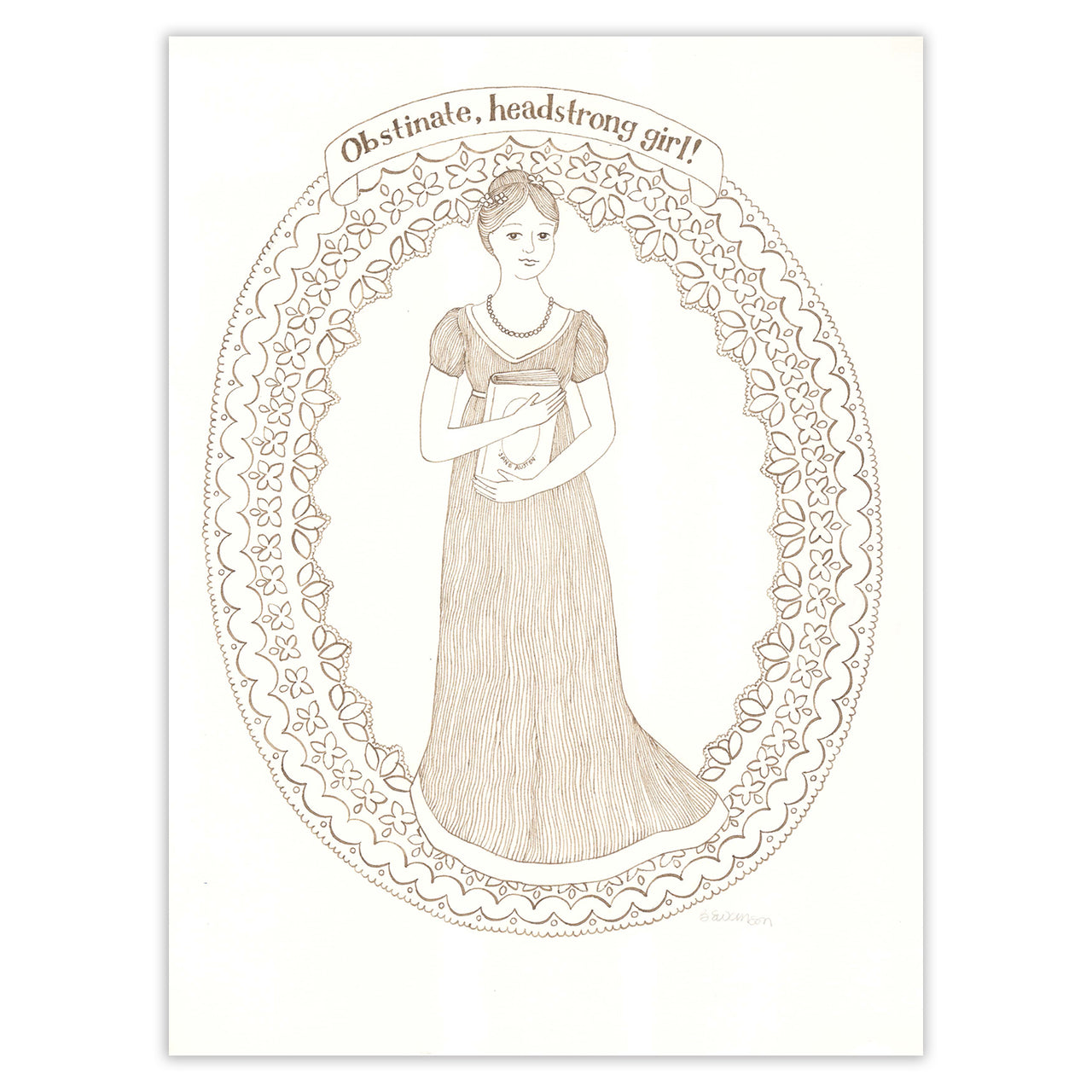 Jane Austen Obstinate and Headstrong Original Ink Drawing