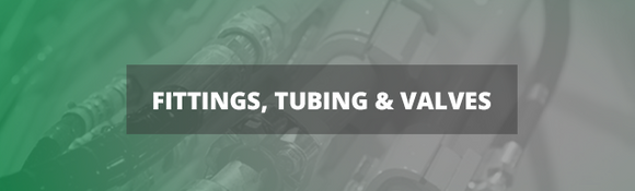 Fittings, Tubings & Valves