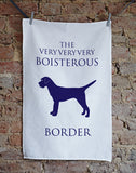 Boisterous Border Terrier Tea Towel - Bottle Green Homes  - 1
