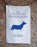 The Very Very Very Courageous Corgi - Home and Hound