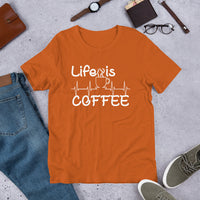 """Life is Coffee"" Short-Sleeve Unisex T-Shirt"