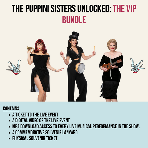 The Puppini Sisters Unlocked: The VIP Bundle