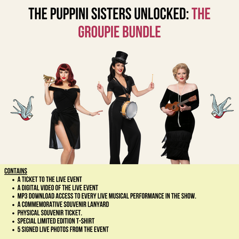 The Puppini Sisters Unlocked: The Groupie Bundle