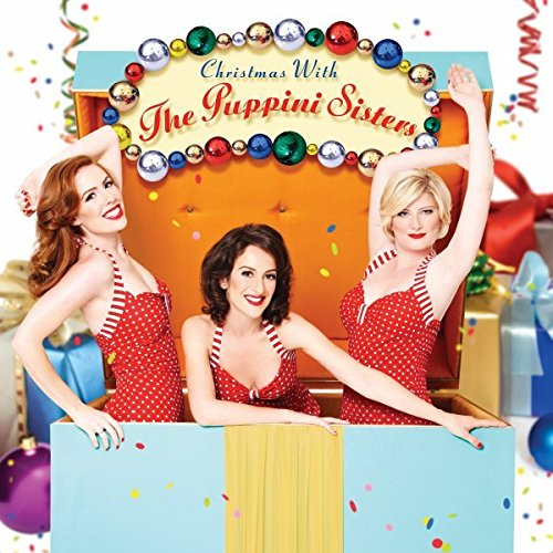 Christmas With The Puppini Sisters CD