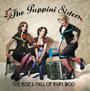 The Rise and Fall of Ruby Woo CD