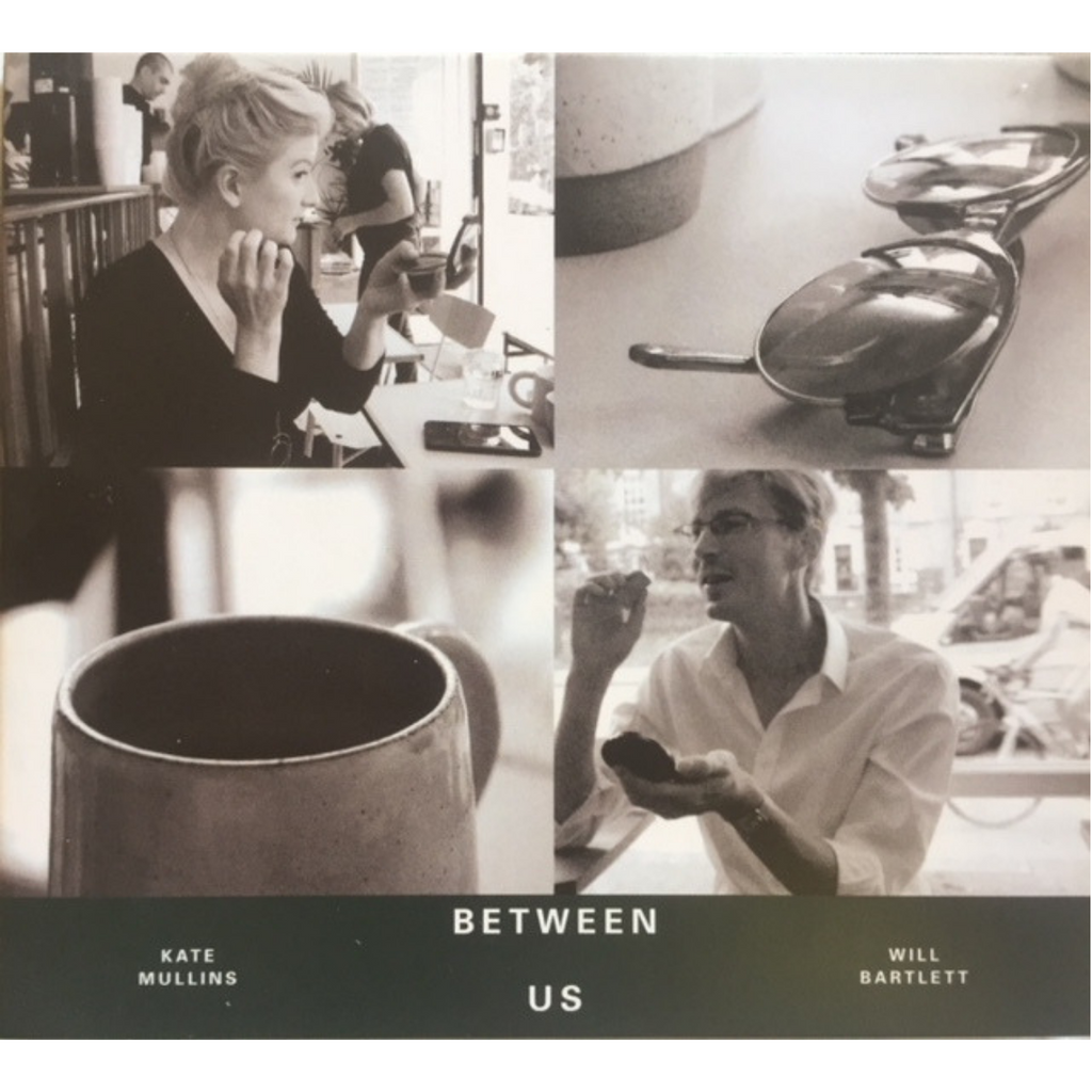 Between Us CD - Will Bartlett & Kate Mullins