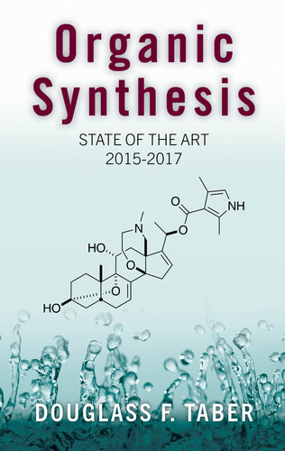 Organic Synthesis: State of the Art 2015-2017