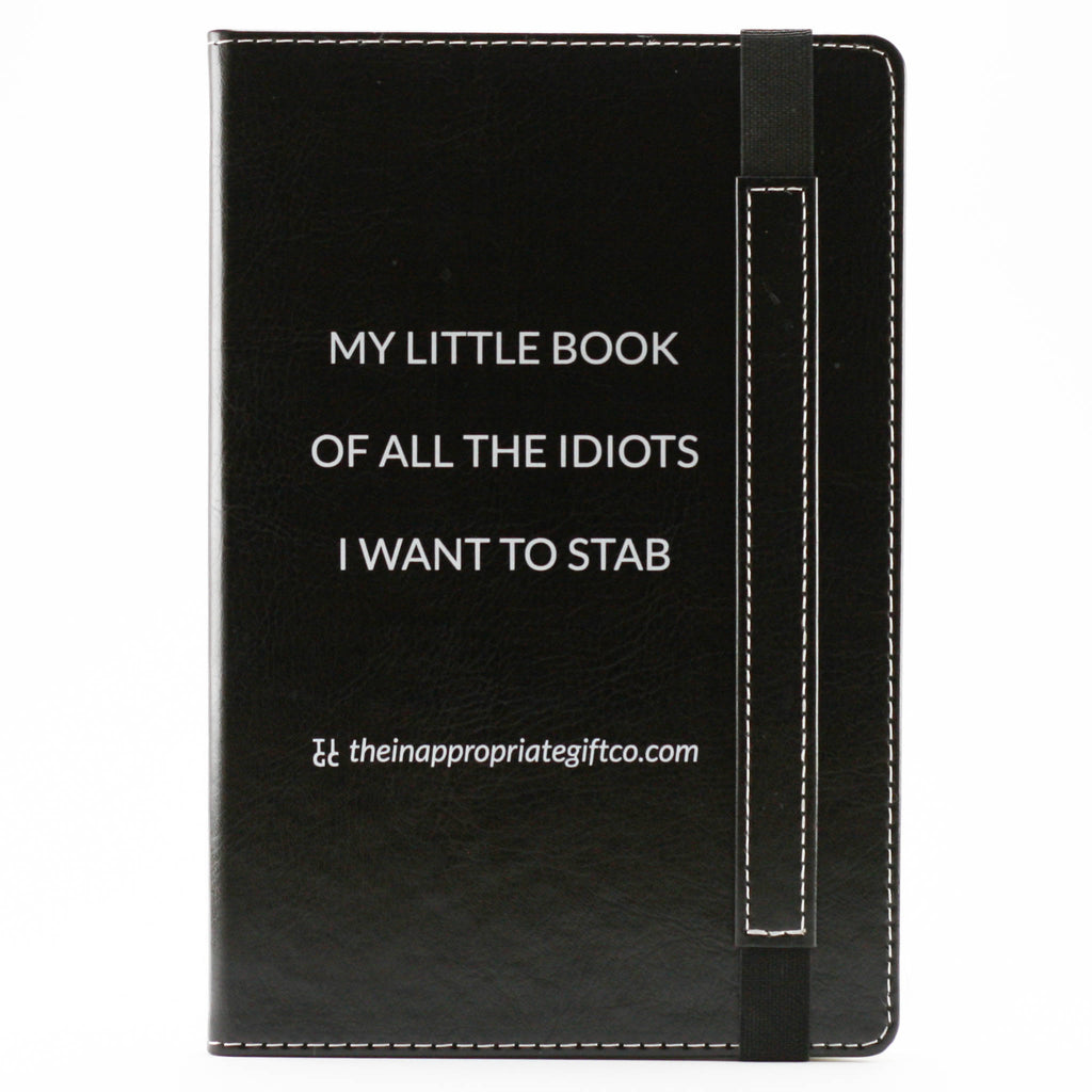 My Little Book Of All The Idiots I Want To Stab