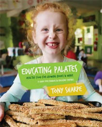 Educating Palates: Healthy Food for Growing Bodies and Minds