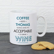 Personalised Acceptable To Drink Mug-Mugs-Give Personalised Gifts