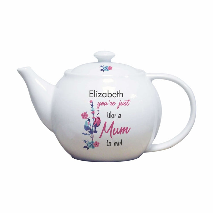Personalised You're Just Like A Mum To Me Teapot-Teacup and Pots-Give Personalised Gifts