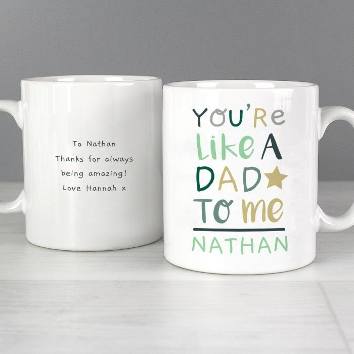 Personalised 'You're Like a Dad to Me' Mug-Mugs-Give Personalised Gifts
