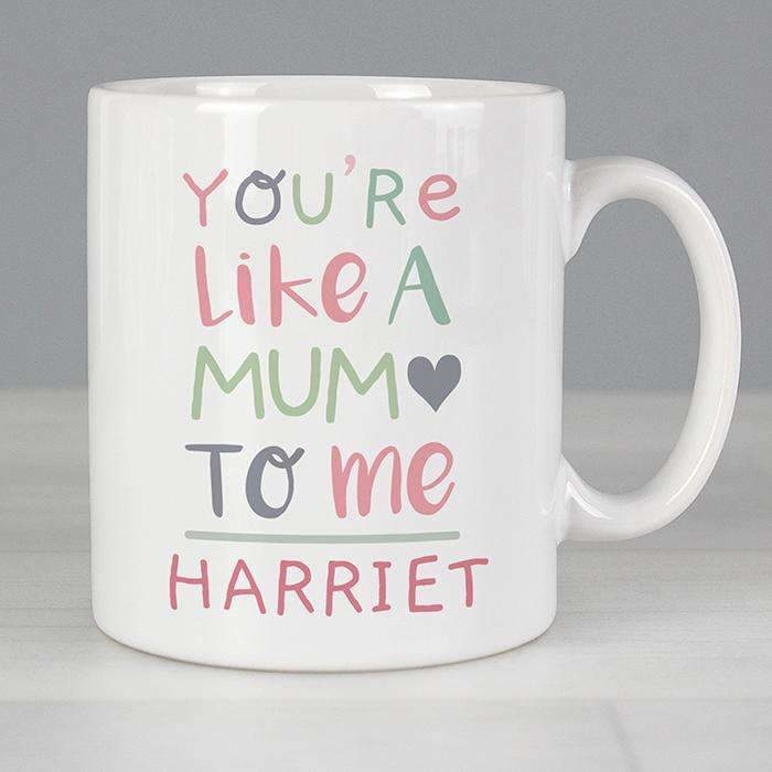 Personalised 'You're Like a Mum to Me' Mug-Mugs-Give Personalised Gifts