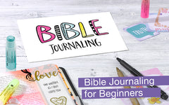 Bible Journaling for Beginners