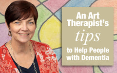 An Art Therapist's Tips to Help People with Dementia