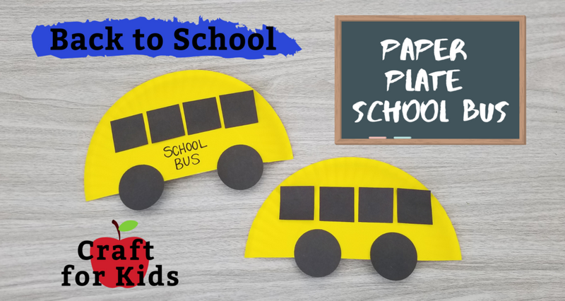 Back to School Paper Plate School Bus