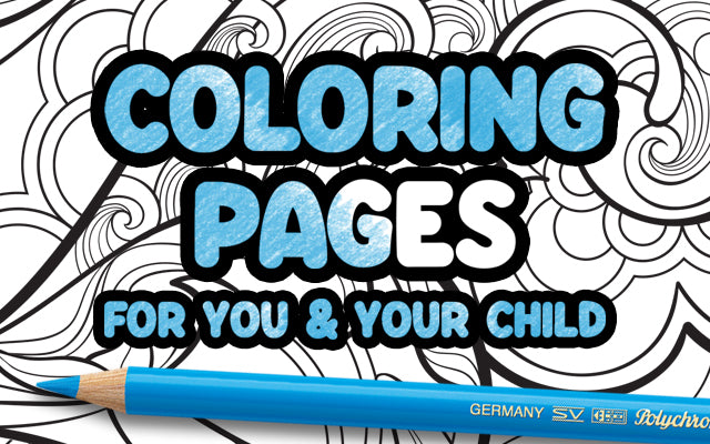 Coloring Pages for You & Your Child with Polychromos Color Pencil