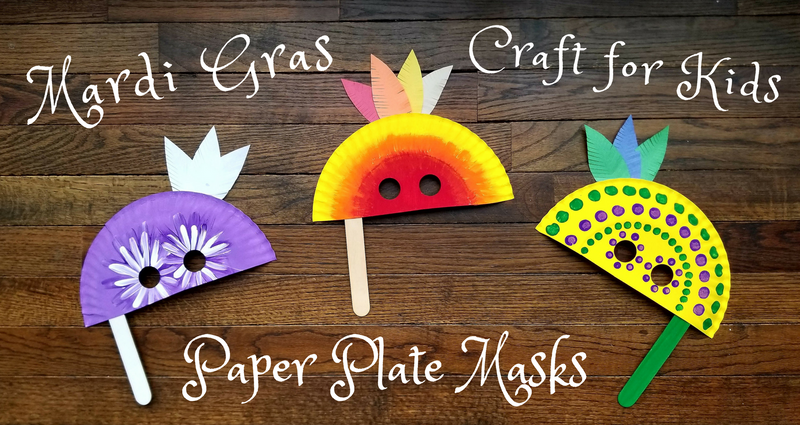 Mardi Gras Paper Plate Masks Craft for Kids