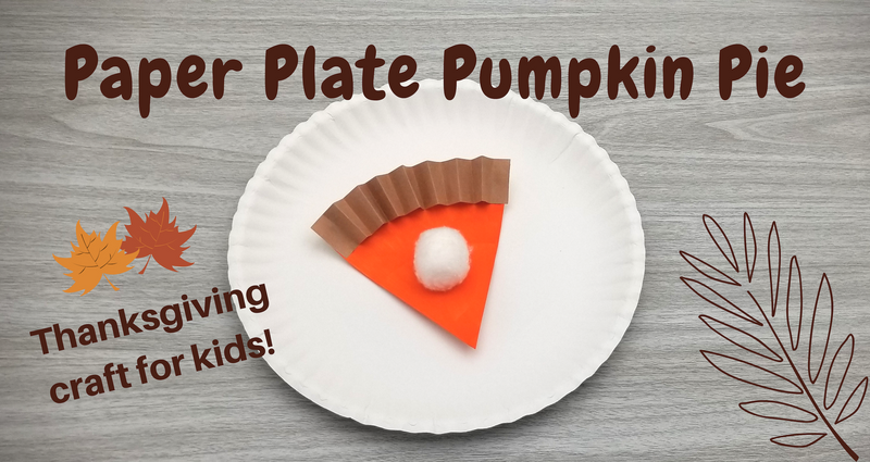Paper Plate Pumpkin Pie Thanksgiving Craft for Kids