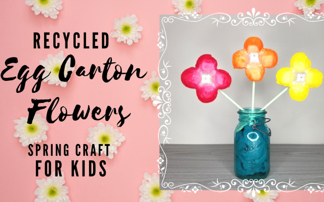 Recycled Egg Carton Flowers Spring Craft for Kids
