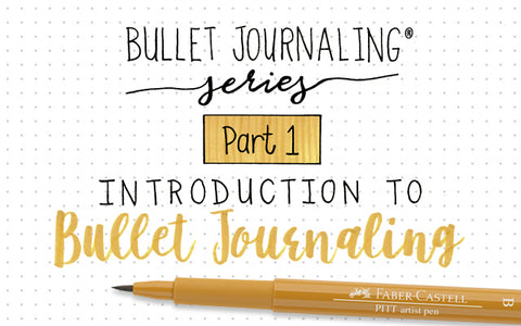 Bullet Journaling Series: Part 1 Introduction to Bullet Journaling